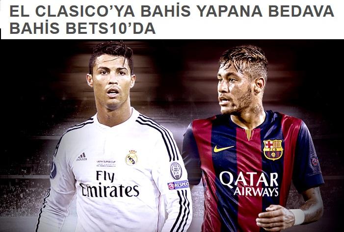 El Clasico bets10 bedava bahis bonusu