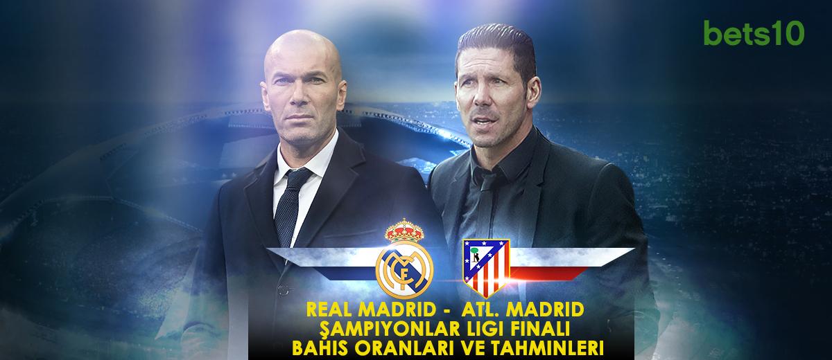 Real Madrid - Atl. Madrid Şampiyonlar Ligi Finali Bahis Oranları ve İddaa Tahmini