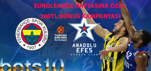 Euroleague haftasına özel 200TL Bonus Kampanyası