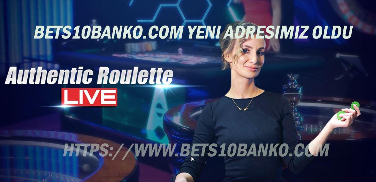 Bets10Banko.com Yeni Adresimiz Oldu